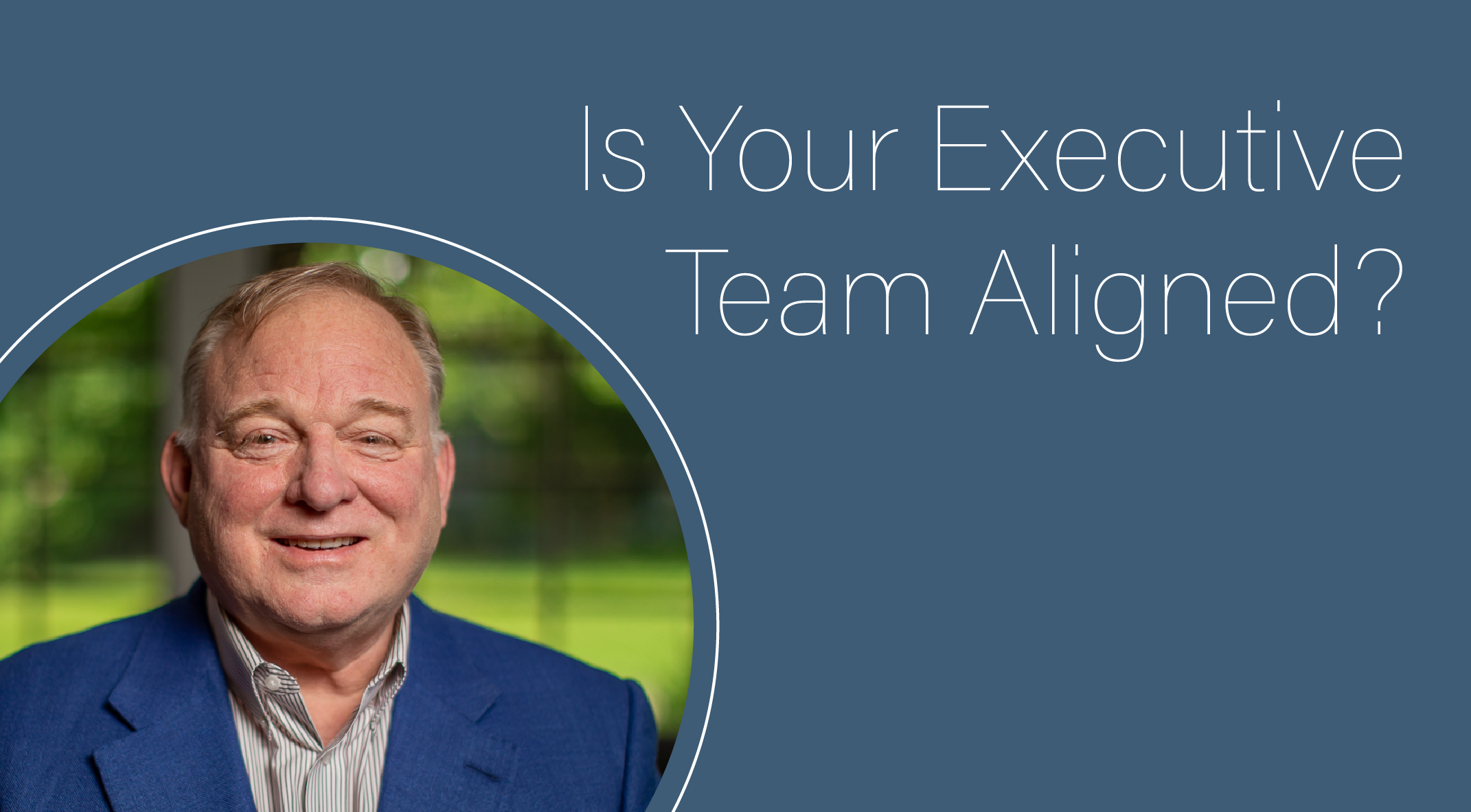 Is Your Executive Team Aligned?